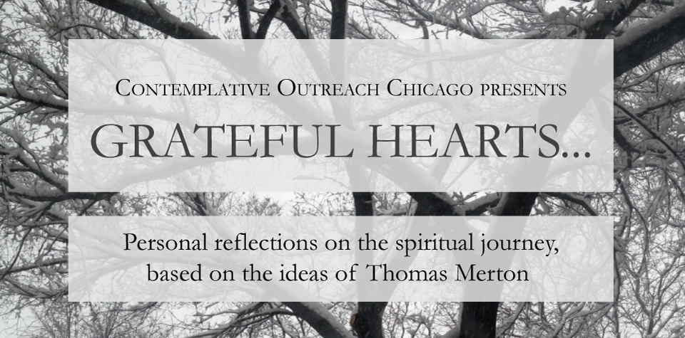 Contemplative Outreach Chicago, Grateful Heart