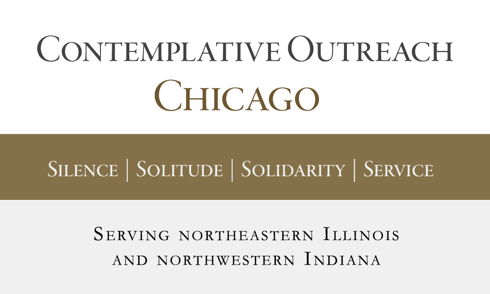 Contemplative Outreach Chicago, Silence | Solitude | Solidarity | Service