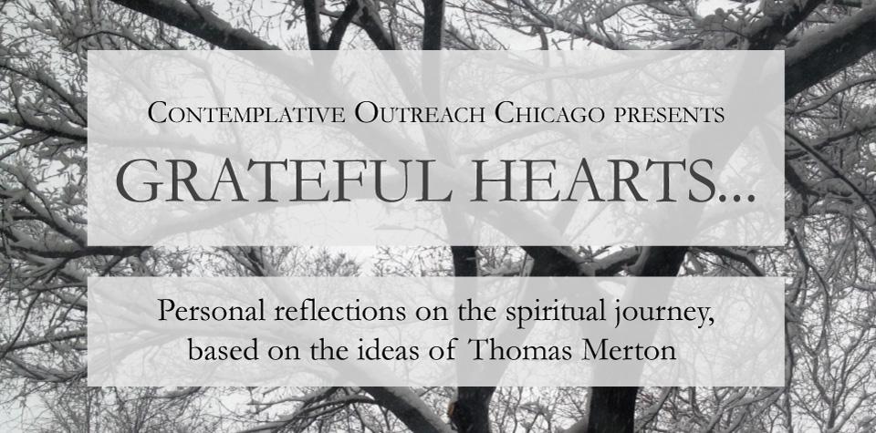 Contemplative Outreach Chicago, Grateful Heart